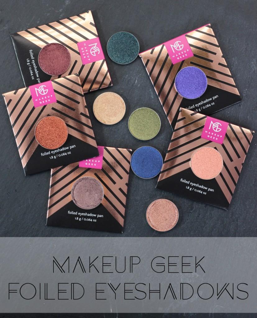 Makeup Geek Foiled Lidschatten
