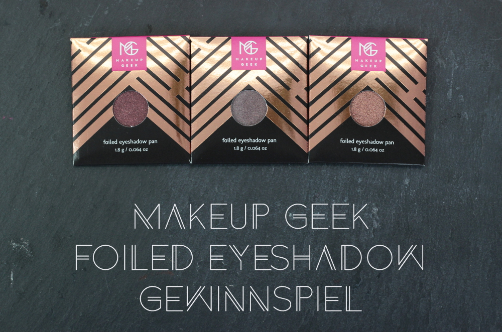 Makeup Geek Foiled Lidschatten Gewinnspiel