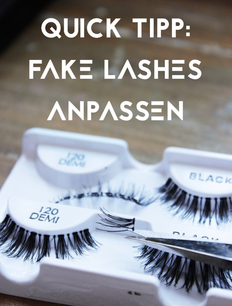 Quick Tip Falsche Wimpern Anpassen Creams Beauty Blog