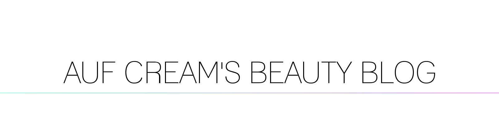 CBN_AUFCREAMSBEAUTYBLOG