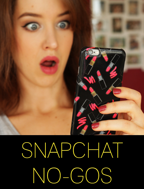 Snapchat No-Gos