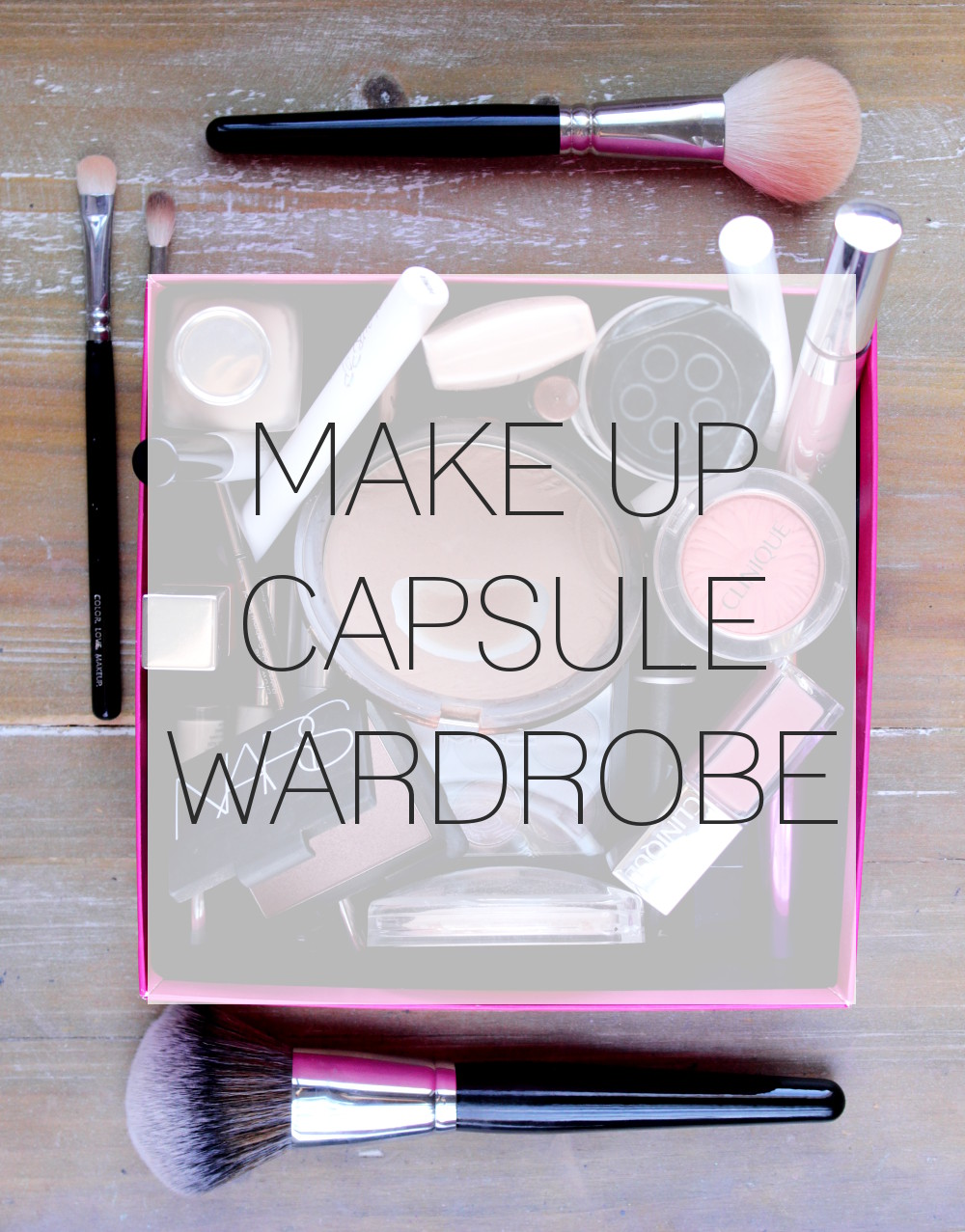 Make Up Capsule Wardrobe