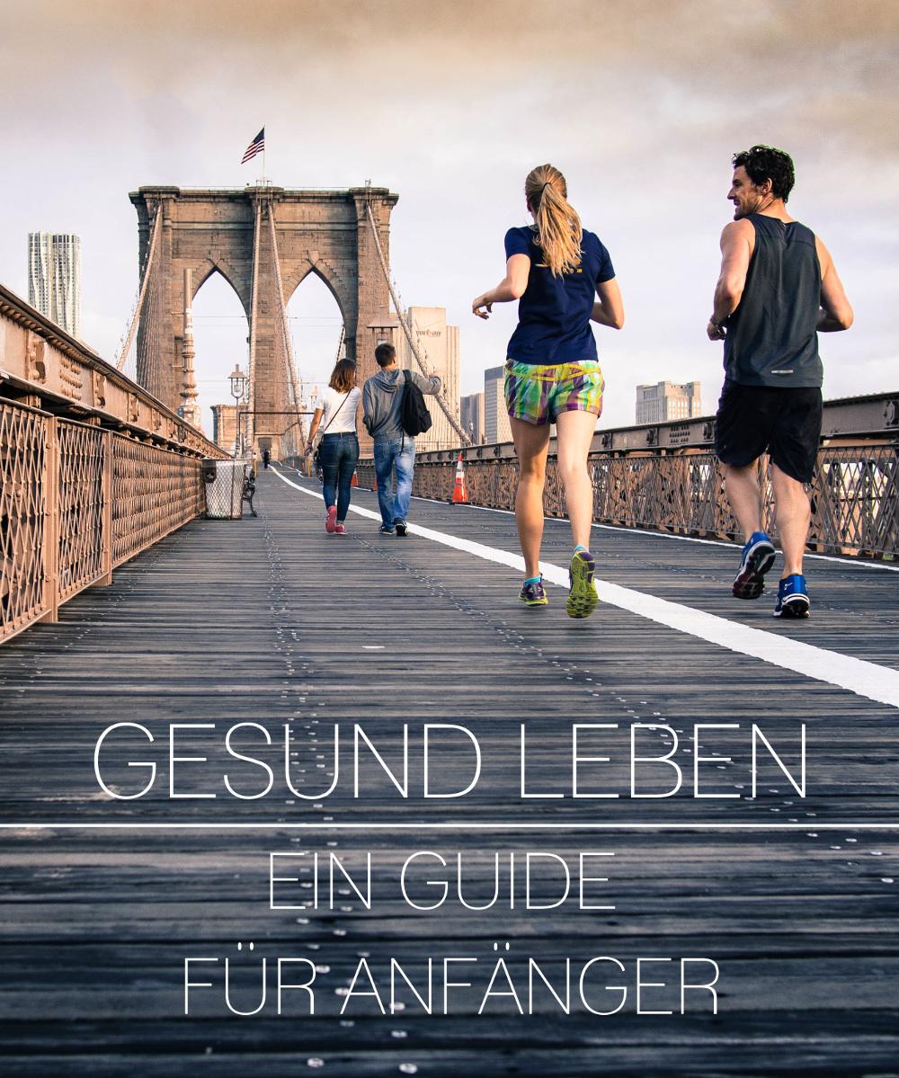 Anfänger Guide zum gesunden Leben