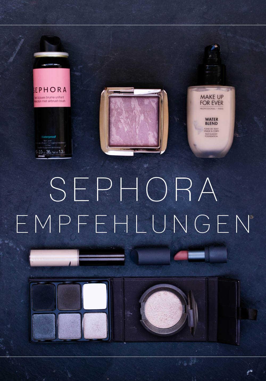 Sephora Empfehlungen