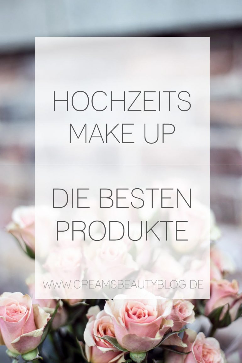 314c1ef8cc14c6 Die 11 besten Braut Make Up Produkte - Cream s Beauty Blog