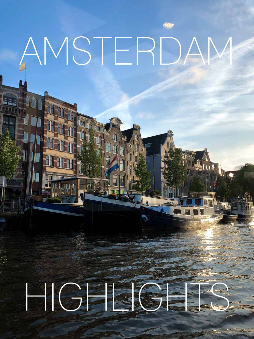 Highlights in Amsterdam