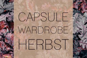 CAPSULE WARDROBE HERBST 2018